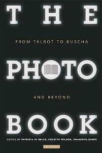 Photobook: From Talbot to Ruscha and Beyond