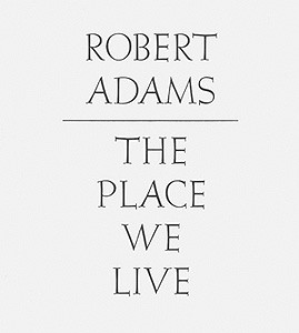 Place We Live, The (Steidl Edition)