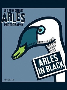 Les Rencontres Internationales Arles Photography: Arles in Black