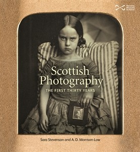 Scottish Photography: The First Thirty Years