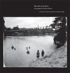 Take Me to the River: Photographs of Atlantic Rivers