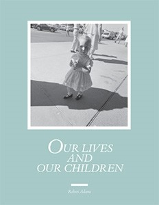 Our Lives and Our Children