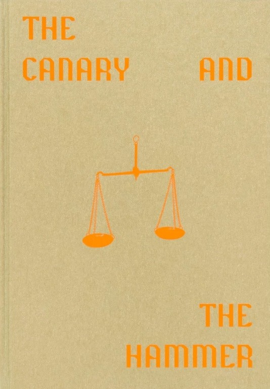 The Canary and The Hammer (signed)