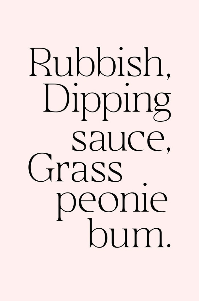 Rubbish, Dipping Sauce, Grass, Peonie, Bum (Signed)