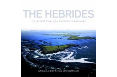 Hebrides - An Aerial View of a Cultural Landscape