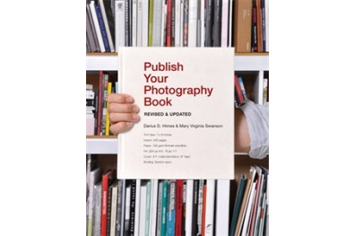 Publish Your Photography Book (Revised and Updated)