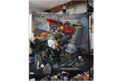 The Constructed Worlds of Calum Colvin (Signed)